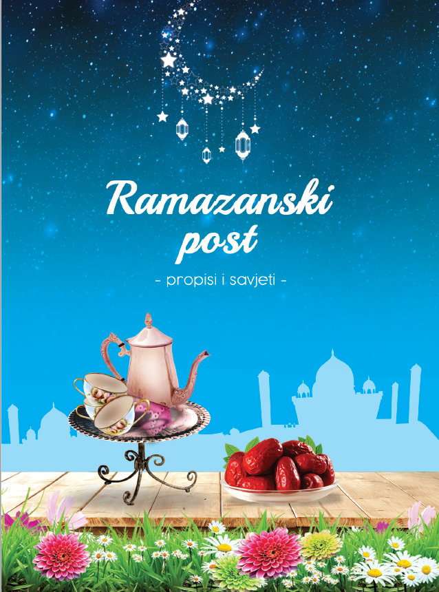 Ramazanski post - propisi i savjeti -